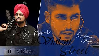 Violent Street | Full Video | Raja Feat. Sidhu Moosewala & Jashan Nanarh |