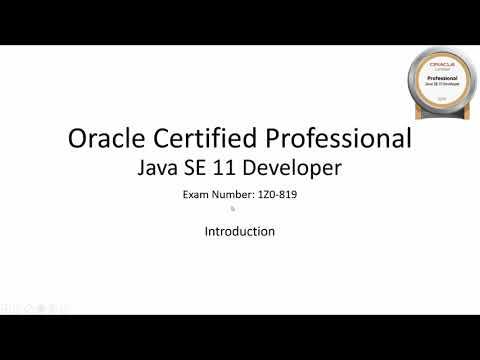 Introduction - OCP Java SE 11 Developer Exam Course 1Z0-819
