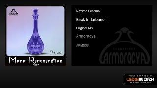Maximo Gladius - Back In Lebanon (Original Mix)