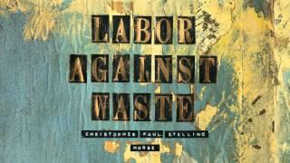 """Christopher Paul Stelling - """"Horse"""" (Full Album Stream)"""