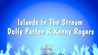Islands In The Stream – Dolly Parton & Kenny Rogers (Karaoke Version)
