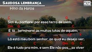 2 - Saudosa Lembrança | Hino Da Harpa | Cifra🎸