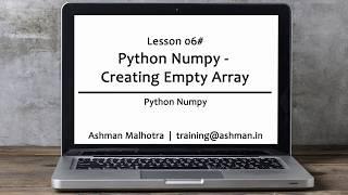 Python Numpy - 06 Creating Empty Array