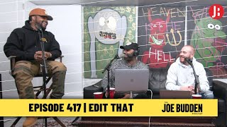 The Joe Budden Podcast - Edit That