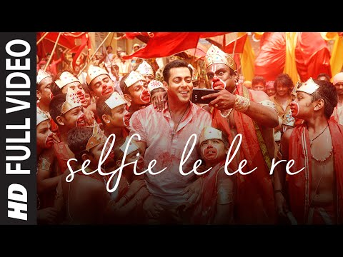 'Selfie Le Le Re' FULL VIDEO Song - Salman Khan | Bajrangi Bhaijaan | T-Series Mrjatt Download