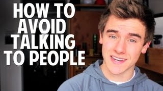 How to Avoid Talking to People