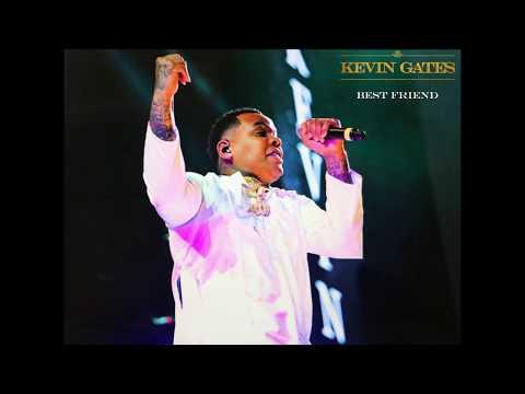 Kevin Gates - Bestfriend (Unreleased)