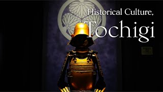 Historical Culture | The Grace of Japan, TOCHIGI