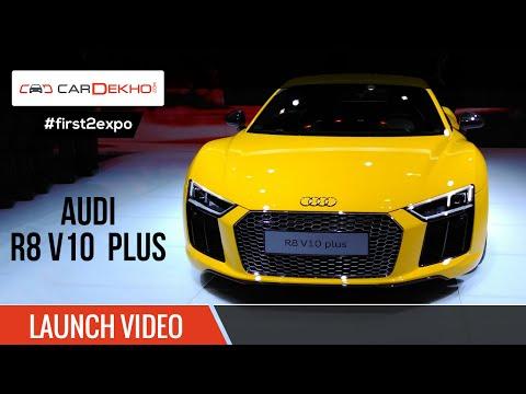 #first2expo | AUDI R8 V10 Plus | Launch Video | CarDekho@AutoExpo2016