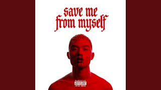 Save Me From Myself