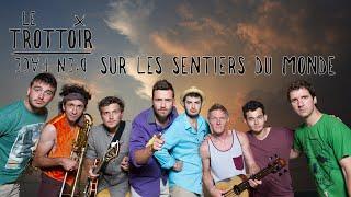 Sur Les Sentiers Du Monde - Le Trottoir D'en Face