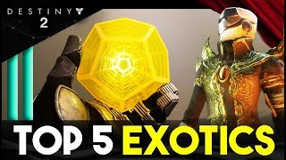 Top 5 Destiny 2 EXOTICS That Every Player Should Get