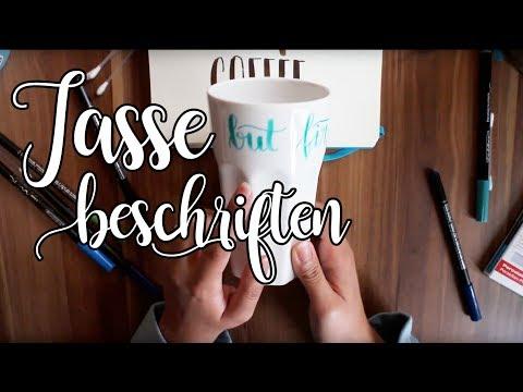 Mit Handlettering eine Tasse beschriften - DIY Tutorial [deutsch]