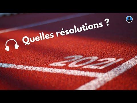 S2E10  - Quelles résolutions pour 2021 ?