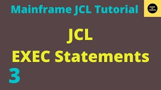 JCL Basics Tutorial EXEC 3
