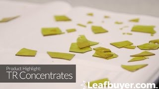 TR Concentrates video