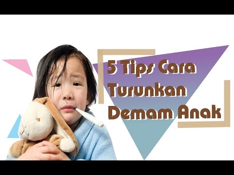 Video 5 Tips Cara Turunkan Demam Pada Anak - Herbal TV