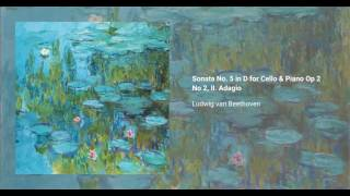 Cello Sonata no. 5 in D, Op. 102 no. 2