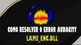 descargar lame_enc dll para audacity
