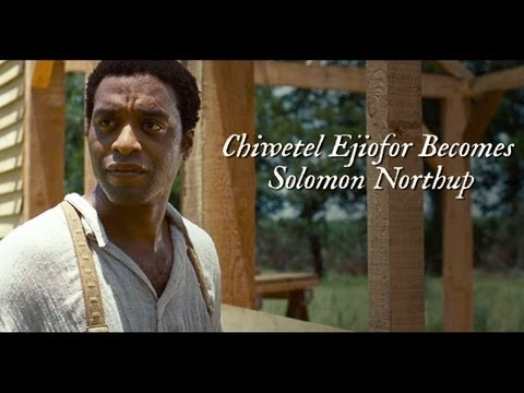 12 Years a Slave Featurette 'Becoming Solomon Northup'