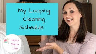 Looping Cleaning Schedule
