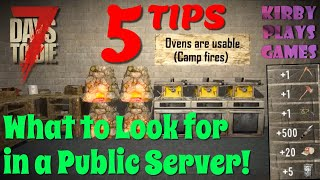 5 Tips for Evaluating a Public Server in 7 Days to Die (2020)