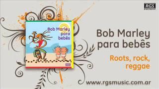 Bob Marley para bebes – Roots rock reggae