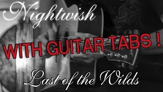 How To Play Last of the Wilds from NIGHTWISH on Guitar with TABS !