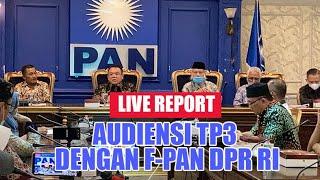 LIVE - AUDIENSI TP3 KASUS KM50 DENGAN F-PAN DPR-RI