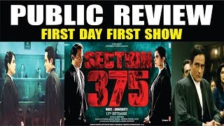 Section 375 Public Review | Section 375 Movie Review | Akshaye Khanna | Richa Chadda | #MeToo