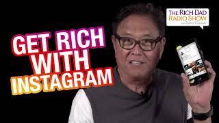 Get Rich With Instagram -Robert Kiyosaki