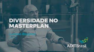 Diversidade no Masterplan - Luciano Borghesi