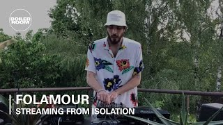 Folamour - Live @ Boiler Room: Streaming from Isolation 2020