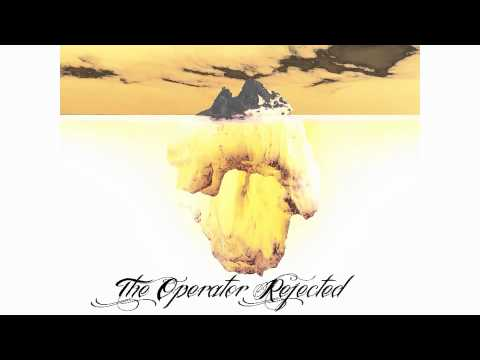 The Operator Rejected - 12 Steps