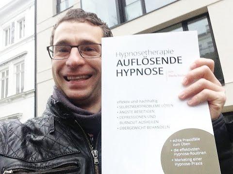 Hypnose-Buch: Hypnosetherapie- Auflösende Hypnose