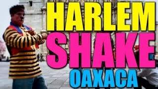 preview picture of video 'Harlem Shake Oaxaca | QueParió!'