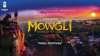Holi Festival - Mowgli Soundtrack - Nitin Sawhney