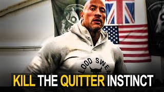 END THE QUITTER INSTINCT (This could change your life)