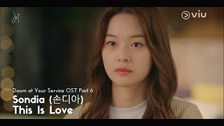 [MV-SUB] Sondia (손디아) - This Is Love [Doom at Your Service OST Part 6]- (HAN/ROM/ENG)