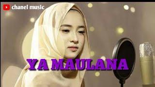 YA MAULANA (BY : SABYAN)|| Lirik Lagu