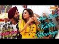 Aaja Billo Katthe Nachiye | Gippy Grewal | Sargun Mehta | Chandigarh Amritsar Chandigarh