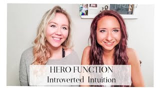 INFJ and INTJ: Ni Hero (Introverted Intuition)