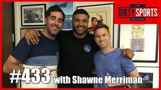 EPISODE 433: Gosh Darnit with Shawne Merriman