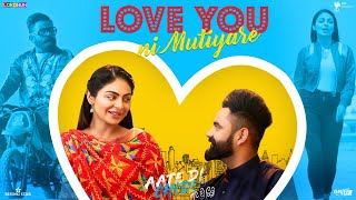 Love You Ni Mutiyare  Amrit Maan
