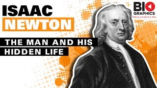 Isaac Newton: The Man and his Hidden Life
