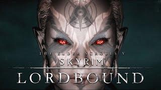 Skyrim New Biggest DLC Mod - LORDBOUND - Exclusive Teaser