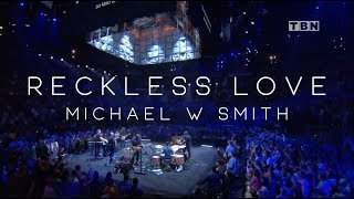 Michael W. Smith   Reckless Love (Live Concert Video)