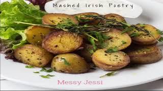 "Mashed Irish Poetry (parody of poem, ""Irish Poetry"")"