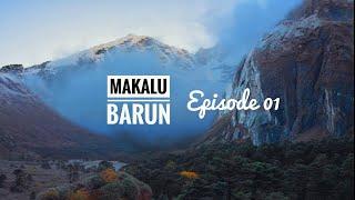 The Jewel of Eastern Nepal - Episode 01 | Makalu Barun | Travel Nepal
