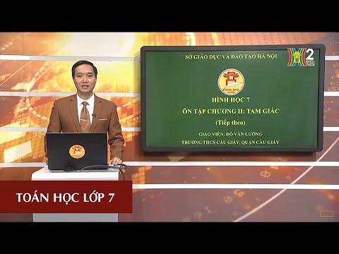 MÔN TOÁN - LỚP 7 | ÔN TẬP CHƯƠNG II - TAM GIÁC (TIẾP THEO) | 9H15 NGÀY 14.04.2020 | HANOITV